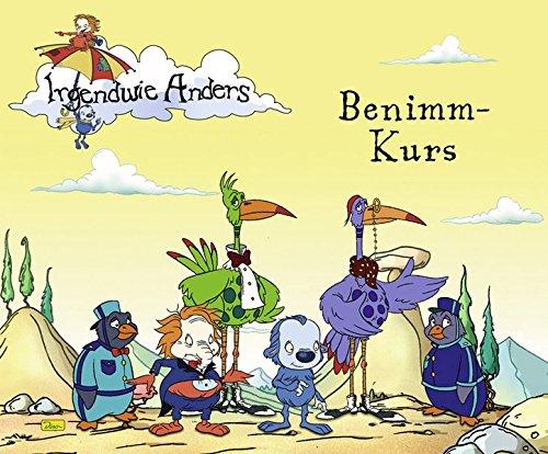 Irgendwie anders - Geschichtenbuch, Band 2: Benimm-Kurs