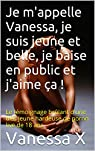 Je m'appelle Vanessa, je suis jeune et belle, je baise en public et j'aime ça ! par Lbno