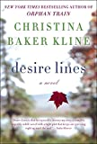 img - for Desire Lines: A Novel (P.S.) book / textbook / text book