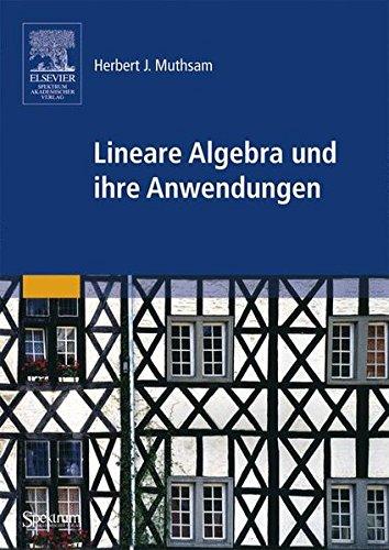 Lineare Algebra und ihre Anwendungen