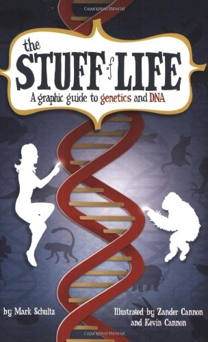 the-stuff-of-life-a-graphic-guide-to-genetics-and-dna