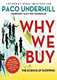 Why We Buy: The Science of Shopping, Updated and Revised Edition (Library Edition)