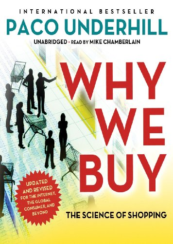 Why We Buy: The Science of Shopping, Updated and Revised Edition (Library Edition) by Blackstone Audio, Inc.