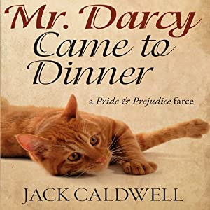 Mr. Darcy Came to Dinner Audiobook