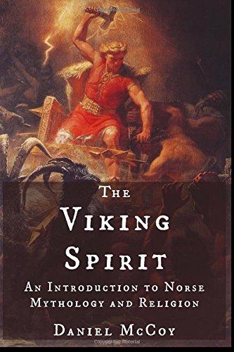 The Viking Spirit: An Introduction to Norse Mythology and Religion [Daniel McCoy] (Tapa Blanda)