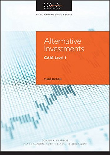 Alternative Investments: CAIA Level I (Wiley Finance) by Wiley