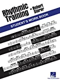 RHYTHMIC TRAINING            STUDENT'S WORKBOOK