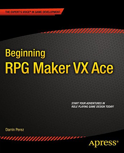 Beginning RPG Maker VX Ace by Apress