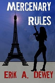 Mercenary Rules (Acute Operations Book 2) by [Dewey, Erik]
