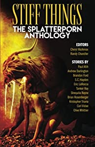 Stiff Things: The Splatterporn Anthology