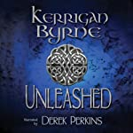 Unleashed: The Highland Historical Trilogy | Kerrigan Byrne