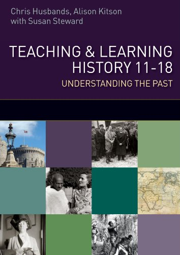 Teaching and Learning History: understanding the Past 11-18