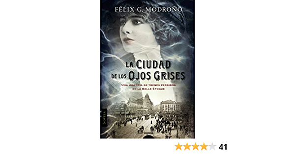 La ciudad de los ojos grises (ALGAIDA LITERARIA - ALGAIDA NARRATIVA) eBook: Modroño, Félix G.: Amazon.es: Tienda Kindle