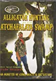 Alligator Hunting in the Atchafalaya Swamp DVD NEW