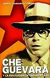 Che Guevara y la Revolución Latinoamericana  (Spanish Edition)