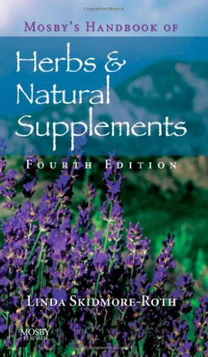By Linda Skidmore-Roth - Mosby's Handbook of Herbs & Natural Supplements: 4th (fourth) Edition