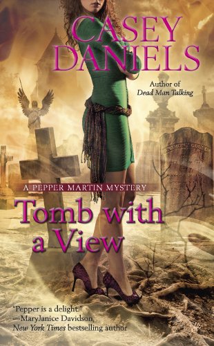 Tomb With a View (A Pepper Martin Mystery)