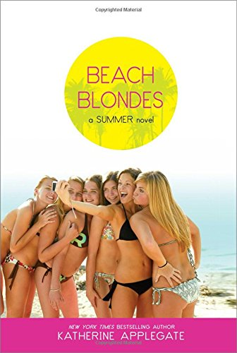 Beach Blondes: June Dreams, July's Promise, August Magic (Summer) - APPROVED