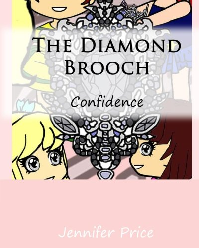 The Diamond Brooch: Confidence (The Life Skills Collection) (Volume 1)