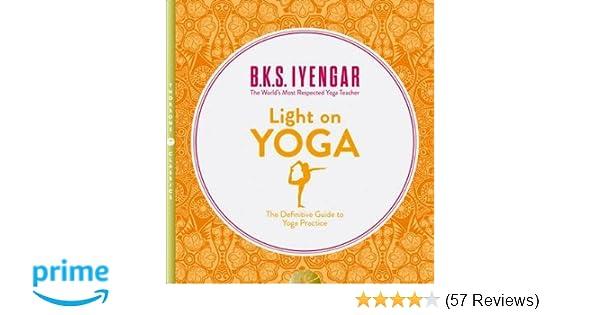 Light on Yoga, Revised Edition: B. K. S. Iyengar: Amazon.com ...