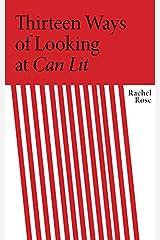Thirteen Ways of Looking at CanLit Paperback