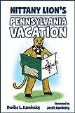 Nittany Lion's Pennsylvania Vacation
