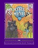 Zoomun Noomun, Mick E. Thompson, 1494355345