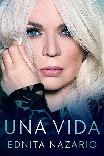 Una Vida (Celebra) (Spanish Edition) [Ednita Nazario] (Tapa Blanda)