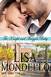 The Knight and Maggie's Baby, a contemporary romance (Fate with a Helping Hand Book 3) (English Edition)
