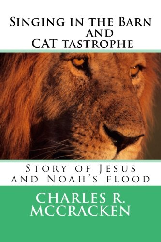 Singing in the Barn & CAT tastrophe: Story of Jesus and Noah's flood ebook
