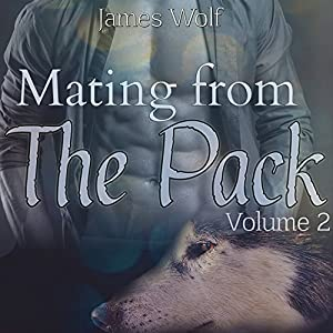 Mating from the Pack, Book 2 Audiobook