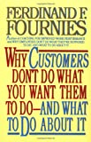 img - for Why Customers Don't Do What You Want Them to Do and What to Do About It book / textbook / text book