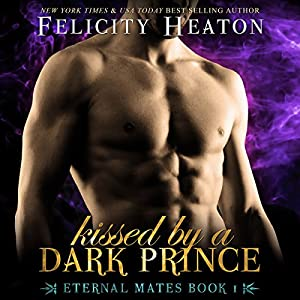 Kissed by a Dark Prince Audiobook