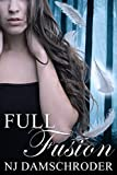 Full Fusion (The Fusion Series Book 1)