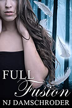 Full Fusion (The Fusion Series Book 1) by [Damschroder, NJ]