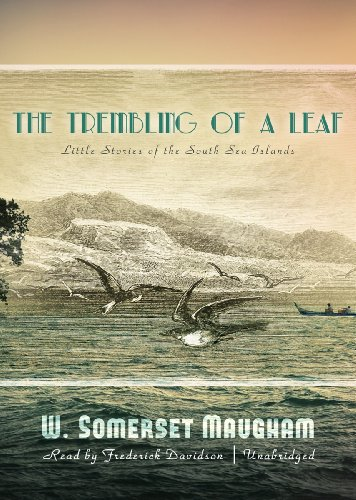 Cd Somerset - The Trembling of a Leaf: Little Stories of the South Sea Islands (Library Edition)