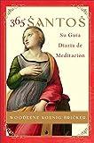 img - for 365 Santos: Su Guia diaria de meditacion (Spanish Edition) book / textbook / text book