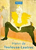 Front cover for the book Toulouse-Lautrec by Gilles Néret