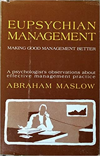 eupsychian approach to management Shared value, organization culture, organization core values, strategic hrm, strategic integration - competitive advantage, responsive differentiation - corporate social responsibility, duality, eupsychian management and ideation, interdependence, complementarity, talent and mindset, taoism, confucianism.