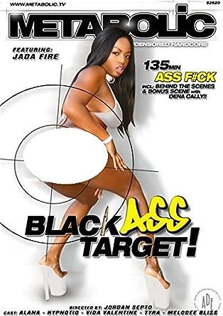 Black Ass Target (Metabolic   Jada Fire)