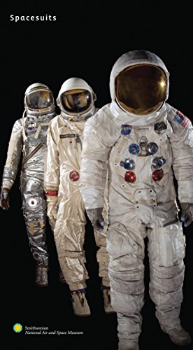 National Air Space Museum - Spacesuits: The Smithsonian National Air and Space Museum Collection