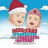 Cooper?s Christmas with Princess Preslie
