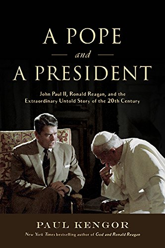 Download A Pope and a President: John Paul II, Ronald Reagan, and the Extraordinary Untold Story of the 20th Century pdf