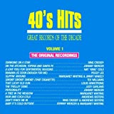 : Great Records Of The Decade: 40's Hits, Vol. 1