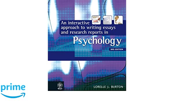 an interactive approach to writing essays and research reports in psychology 4e