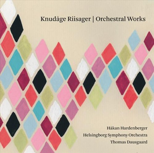 Riisager: Orchestral Works by Dacapo