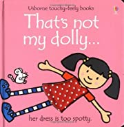 That's Not My Dolly (Touchy-Feely Board…