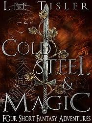 Cold Steel & Magic (Bonecrusher & Other Short Stories)