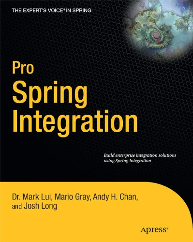 Download Pro Spring Integration (Expert's Voice in Spring) Pdf
