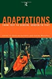 Adaptations : From Text to Screen, Screen to Text, , 0415167388